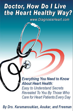 Doctor, How Do I Live the Heart Healthy Way? -  Comprehensive Guide to Understanding Heart Disease -  Click to Buy Now